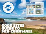 Visit Cornwall in 2015 with Practical Caravan's cut out and keep Good SItes Guide