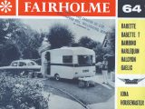 Fairholme Products, based in Cardiff, had been making caravans since WW2 and had a good reputation for quality, spec and value for money